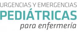 Urgencias y Emergencias Pediátricas para Enfermería